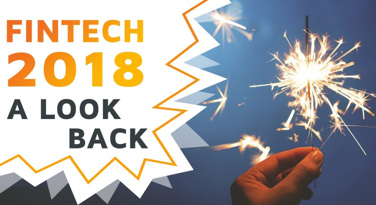 Fintech 2018, a look back, written next to a sparkler