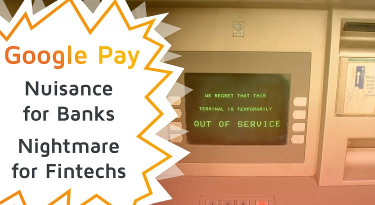 Picture of an ATM which is out of service, a symbol how Google Pay threatens banks and fintechs