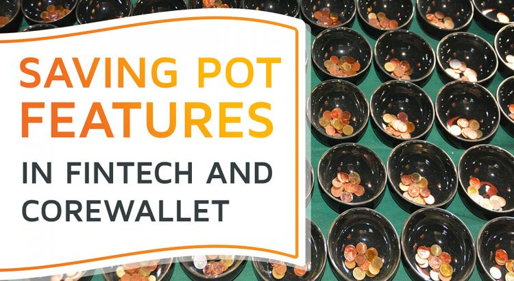 An assembly of earthen pots filled with coins, symbolizing saving pots in fintech
