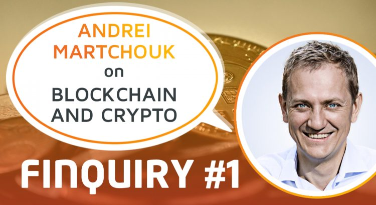 A portrait of Andrei Martchouk with a speech bubble saying Blockchain and Crypto